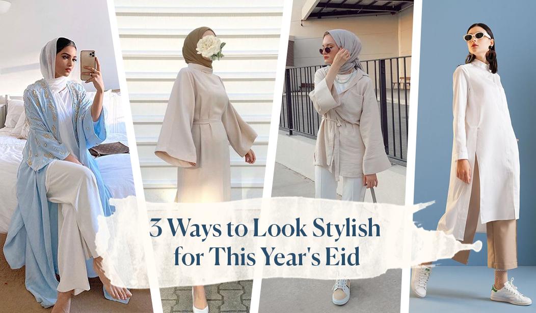 Bingung Mau Pakai Baju Apa Untuk Lebaran? Ini 3 Rekomendasi Cara Tampil Stylish di Hari Raya Idul Fitri!