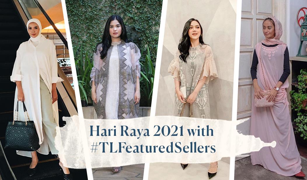 4 Inspirasi Outfit Lebaran 2021 bersama #TLFeaturedSellers