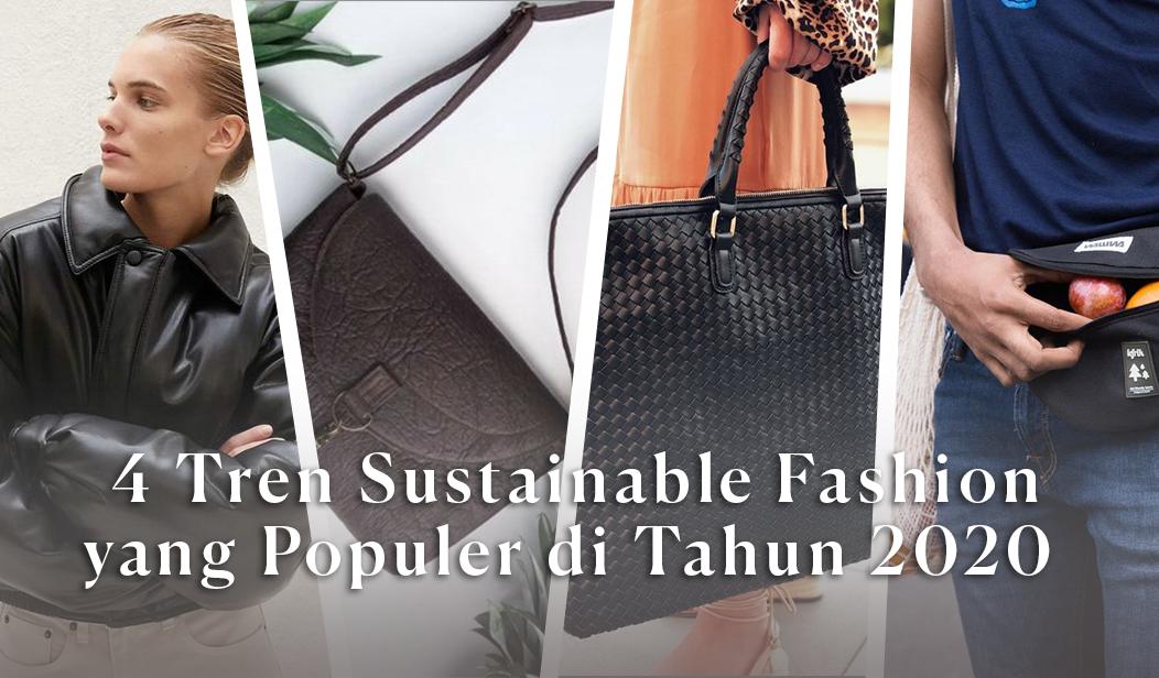 4 Tren Sustainable Fashion yang Populer di 2020