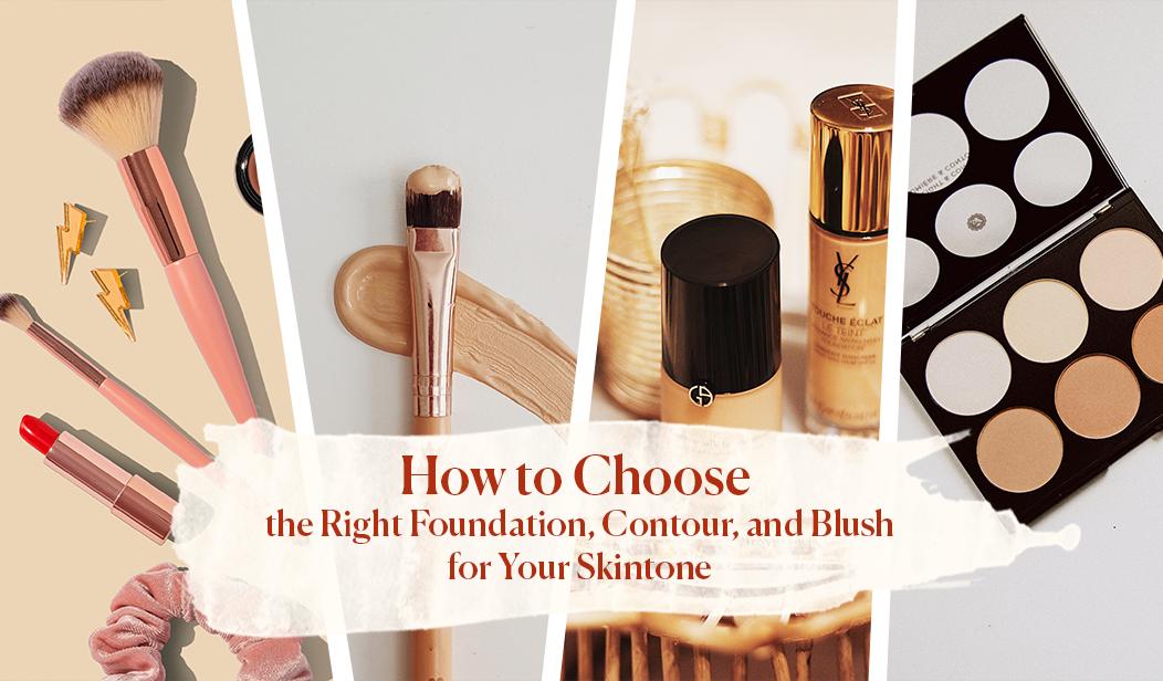Cara Mudah Memilih Foundation, Contour, dan Blush yang Sesuai Dengan Warna Kulitmu
