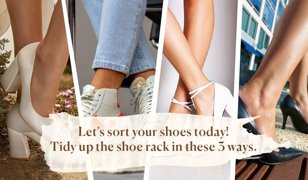 Yuk Pilah Sepatumu Sekarang!: Rapikan Rak Sepatu Dengan 3 Cara Ini