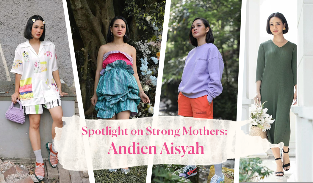 Spotlight on Strong Mothers: Andien Aisyah