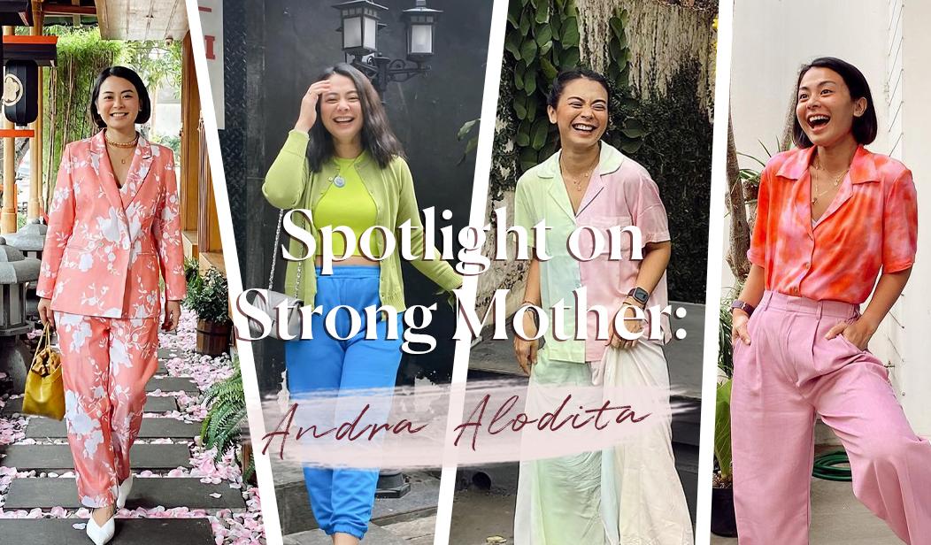 Spotlight on Strong Mothers: Andra Alodita