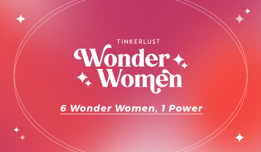 WONDER WOMEN: 6 Woman, 1 Power